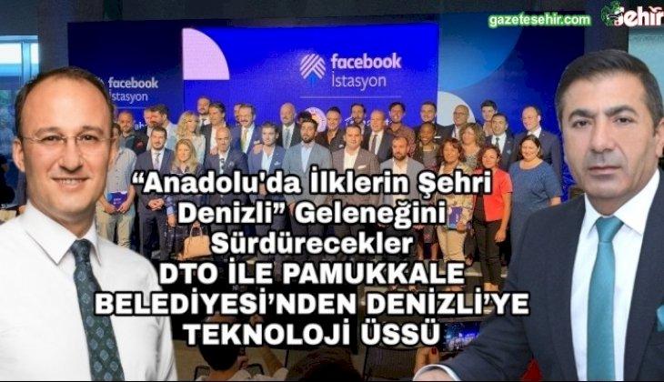 DTO İLE PAMUKKALE BELEDİYESİ'NDEN DENİZLİ'YE TEKNOLOJİ ÜSSÜ