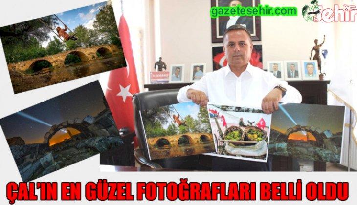 ÇAL'IN EN GÜZEL FOTOĞRAFLARI BELLİ OLDU