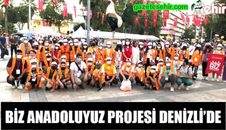 BİZ ANADOLUYUZ PROJESİ DENİZLİ'DE
